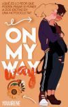On my way | Catradora AU cover