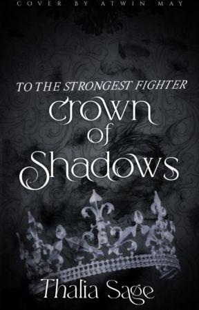 Crown Of Shadows by GhostWriterGirl-1