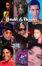 ponder & wonder 6  by vickiwaitingx