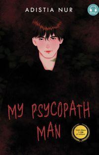 My Psycopath Man (Segera Terbit) cover