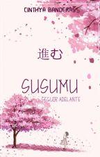 進む SUSUMU © by Cinthya-Banderas