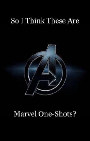 So I Think These Are Marvel One-Shots?  by JackSmellington