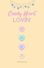 Candy Heart Lovin' by YeetMyselfx