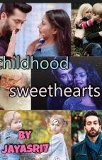 Childhood Sweethearts ✔️ by jayasri7