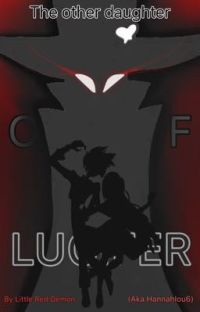 The other daughter of Lucifer|Alastor x Reader cover