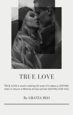 TRUE LOVE by Gratia_Beo