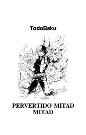 Pervertido Mitad Mitad | TodoBaku by Bakuoch