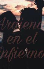 """""""Ardiendo en el infierno"""" by AndreaMartin549"""