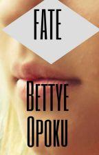 FATE by Bettyeopoku