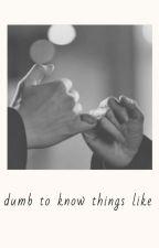 Too dumb to know things like love II Tomasz Fornal + Jakub Kochanowski by Fornalove