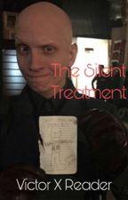 The Silent Treatment (Victor Zsasz x Reader) by TheZsasz