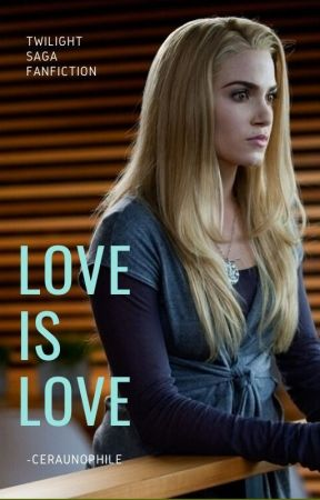 LOVE IS LOVE ↬ ROSALIE HALE by -ceraunophile