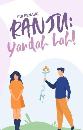 RANJU: Yaudah Lah! by pulpenabu