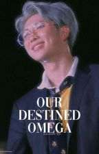 Our Destined Omega (namjoonxbts) by _yo_noodle
