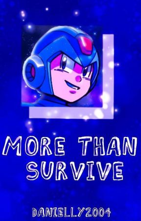 More Than Survive // Rants by ordinary_danette