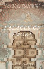 Palaces of Smoke by dreamstellation