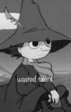 Wasted Talent // Modern Moomin AU by boscothecat