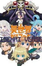Isekai Verse (Isekai Quartet fanfiction) by FunbariVoid