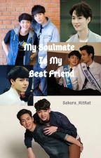 My Soulmate Is My Best Friend by Sakura_KitKat