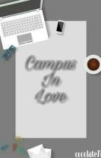 Campus In Love (SCREAT MEMORRY) by cocolate77