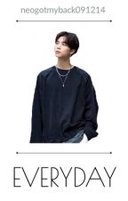 Everyday - NCT Johnny Seo x Ten by neogotmyback091214