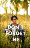 Don't Forget Me cover