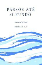 Passos até o fundo by WilliamOzeki