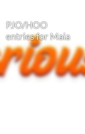 PJO/HOO entries for Maia by JustWannaEatWaffles