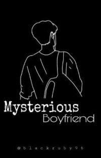 Mysterious Boyfriend | 𝓙𝓮𝓷𝔂𝓸𝓷𝓰 cover