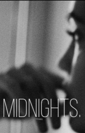 Midnights. by -tupelohoney
