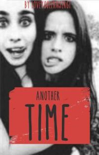 Another Time - Camren cover