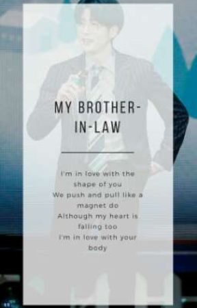 MY BROTHER-IN-LAW [재용] by Jeyfew_