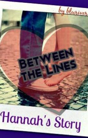 Hannah's Story:  Between the Lines by bluriver