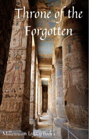 Throne of The Forgotten (Millennium Legacy Book 1) by Itanna