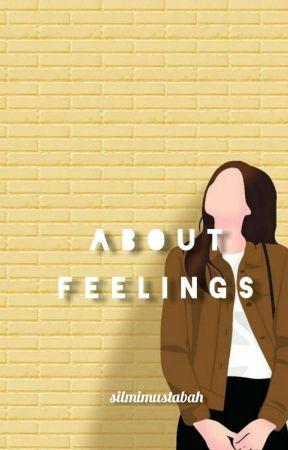 About feelings   (selesai) by Silmuztbh_12