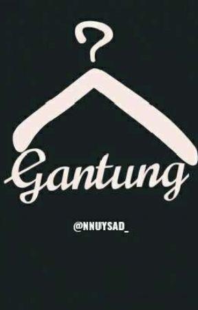 GANTUNG by Nnuysad_