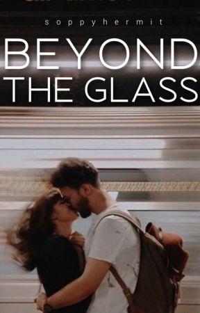 Beyond The Glass by imaanwrites_