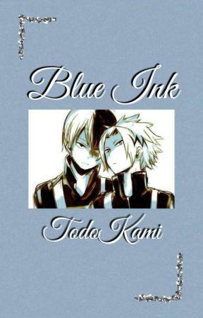 blue ink | todokami by LivingLikeKillers