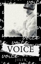 VOICE  ーjilix ✓ by MayUnhO