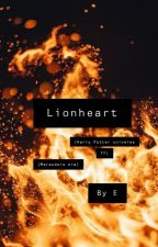 Lionheart (HP universe FF) / (Marauders era) by 88E288