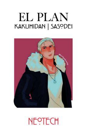 El Plan   Kakuhidan   Sasodei   Hidadei by NE0TECH