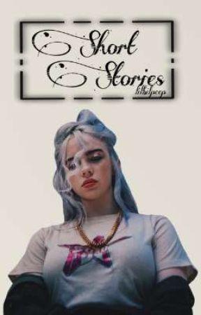 Short Stories °° B.E by lilbilpeep