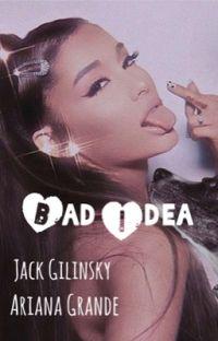 Bad Idea : Jack Gilinsky - Ariana Grande  cover