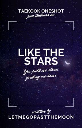 like the stars ✴ taekook by LetMeGoPastTheMoon