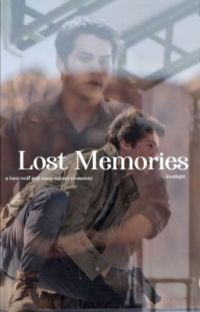 lost memories / teen wolf + the maze runner cover
