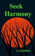 Seek Harmony by cleomez