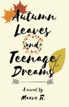 Autumn Leaves and Teenage Dreams cover