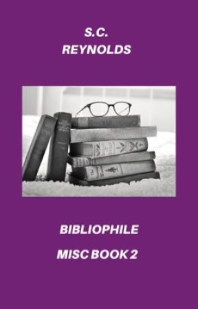 Bibliophile | Misc Book 2 by logolepsy-girl