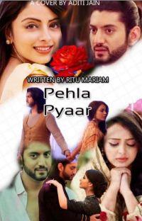 Pehla PYAAR ♥  cover