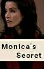 Monica's Secret by humanwithabrokensoul